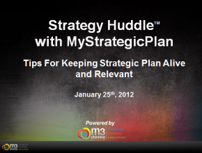 Tips for Keeping Strategic Planning Alive and Relevant (5 mins)