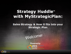 Sales Strategy & How it Fits into Your Strategic Plan (59 mins)