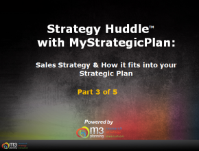 Key Factors in Creating an Effective Sales Strategy (Part 3 of 5) (10 mins)