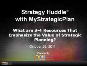 What are 3-4 Resources that Emphasize the Value of Strategic Planning? (7 mins)